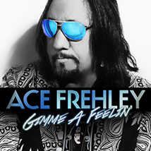 "Ace Frehley ""Gimme a Feelin'"""