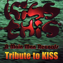 KISS This A Main Man Records Tribute to KISS